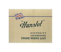 Hunslet - Austerity Locomotives Spare Parts List c. 1946