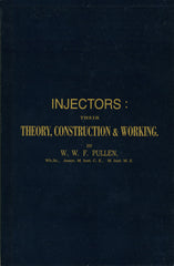 Injectors : their Theory, Construction & Working • 1893