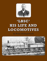 LBSC  His Life and Locomotives (Digital Version)