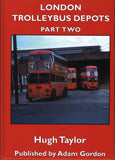 London Trolleybus Depots Part Two