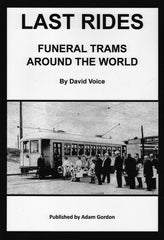 Last Rides - funeral trams around the world