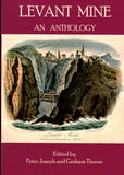 Levant Mine  An Anthology  HARDBOUND
