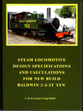 Steam Locomotive Design Specifications and Calculations for New Build Baldwin 2-4-2T 'Lyn'
