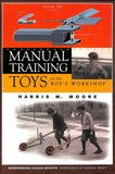 Manual Training Toys for the Boy's Workshop- Damaged