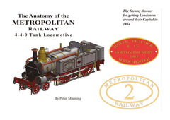 The Anatomy of the Metropolitan Railway 4-4-0 Tank Locomotive  DIGITAL EDITION