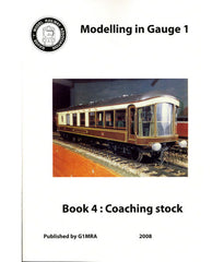 Modelling in Gauge 1  Book 4: Coaching Stock
