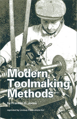 Modern Toolmaking Methods (1915)