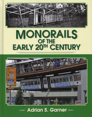 Monorails of the Early 20th Century