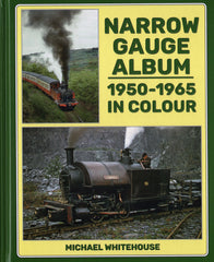 Narrow Gauge Album  1950-1965 in Colour