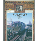 New York City Subways in Color  Volume 1 (SALE)