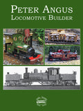 Peter Angus  Locomotive Builder