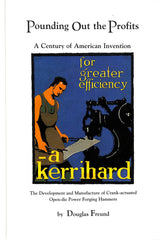 Pounding out the Profits: A Century of American Invention