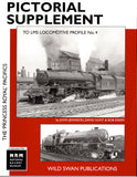 Pictorial Supplement to LMS Locomotive Profile No. 4 The 'Princess Royal' Pacifics