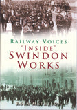 Railway Voices 'Inside' Swindon Works