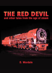 THE RED DEVIL and other tales from the age of steam