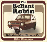 The Reliant Robin - Britain's Most Bizarre Car