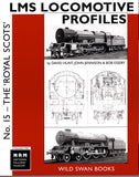 LMS Locomotive Profiles No. 15 - 'The Royal Scots'