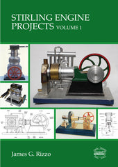 Stirling Engine Projects Volume 1  DIGITAL EDITIONS