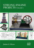 Stirling Engine Projects Volume 1 - NOW IN STOCK