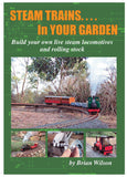 Steam Trains in Your Garden