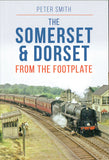 The Somerset & Dorset from the footplate
