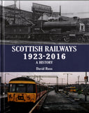 Scottish Railways 1923-2016  A History