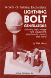 Secrets of Building Electric Lightning Bolt Generators
