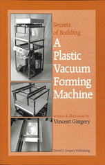 Secrets of building A Plastic Vacuum Forming Machine