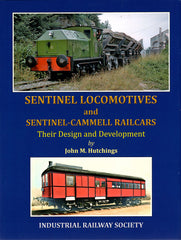 Sentinel Locomotives and Sentinel-Cammell Railcars - Their Design and Development