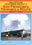 Southern Pacifics's San San Francisco Peninsula Route circa 1954 •  58 mins • colour • Stereo Sound • DVD