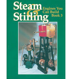 Steam & Stirling engines you can build - Book 3