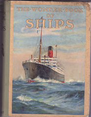 The Wonder book of Ships - Harry Golding - Second Hand