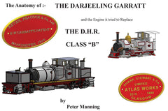 The Darjeeling Garratt and the engine it tried to replace