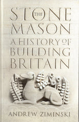The Stonemason  A History of Building Britain
