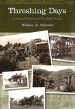 Threshing Days A Story of Farming in the North Riding