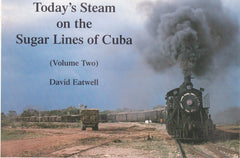 Today's Steam on the Sugar Lines of Cuba - David Eatwell- Second Hand