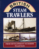 British Steam Trawlers - From Development to Demise