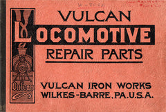 Vulcan Iron Worls Locomotive Repair Parts