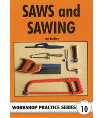 Workshop Practice Series: No. 10 Saws and Sawing