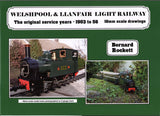 Welshpool & Llanfair Light Railway the original service years - 1903 to 56 16mm scale drawings