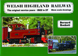 Welsh Highland Railway The original service years - 1922 to 37  16mm scale drawings