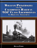 William Pickersgill and the Caledonian Railway '956' Class Locomotives