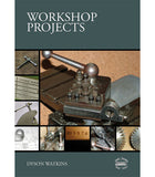Workshop Projects NOW HALF PRICE!