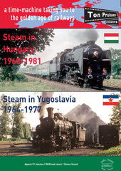 Steam in Hungary & Yugoslavia 1964-1981 • DVD • 51 mins app. • B&W and colour