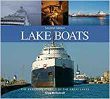 Lake Boats The Enduring Vessels of the Great Lakes - Greg McDonnell - Second Hand