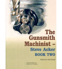 The Gunsmith Machinist - Book Two