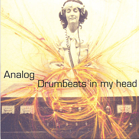 Analog - Drumbeats In My Head - Physical CD or CDBaby Digital Album