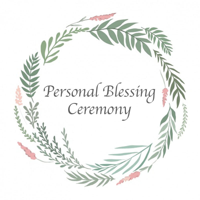 Personal Blessing Ceremony (up to 10 participants)