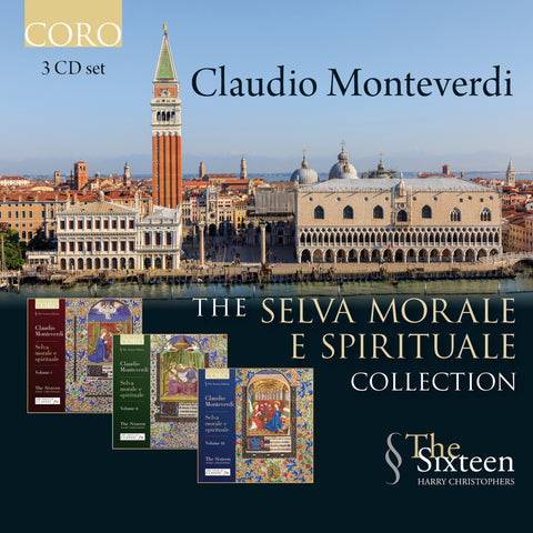 The Selva morale e spirituale Collection. Albums by The Sixteen