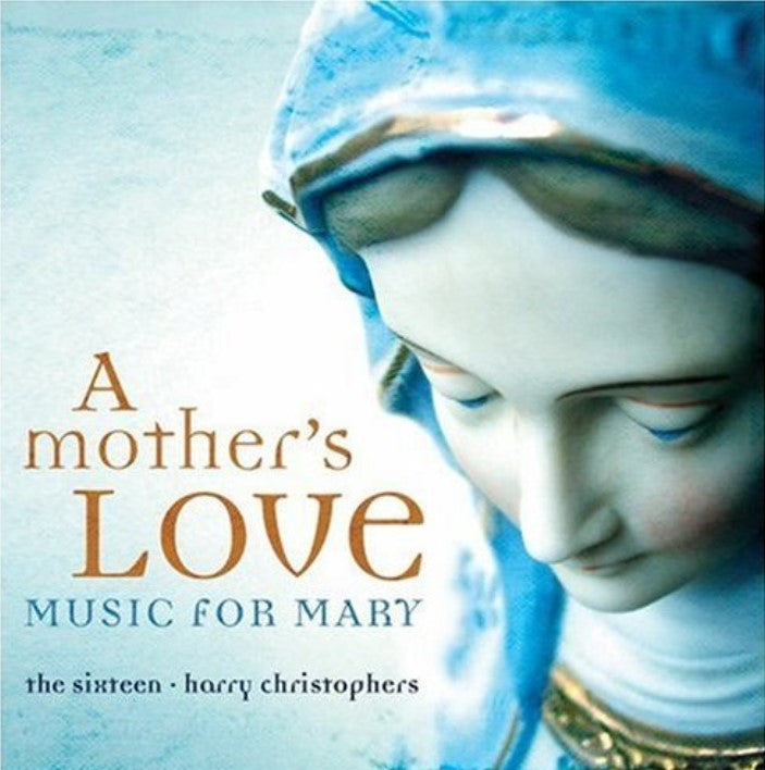 A Mother's Love: Music for Mary